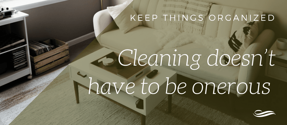 Cleaning doesn't have to be onerous