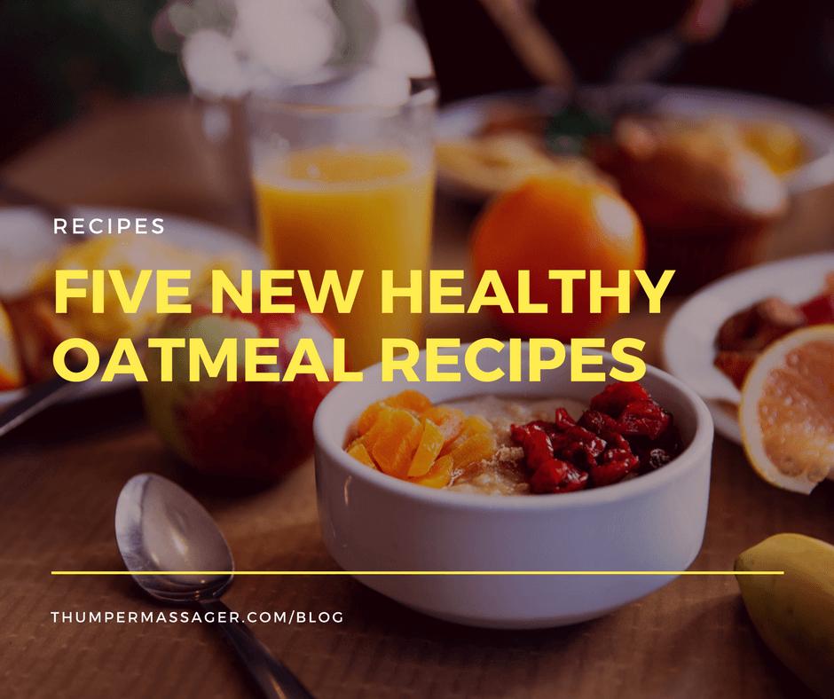 Five new healthy oatmeal recipes