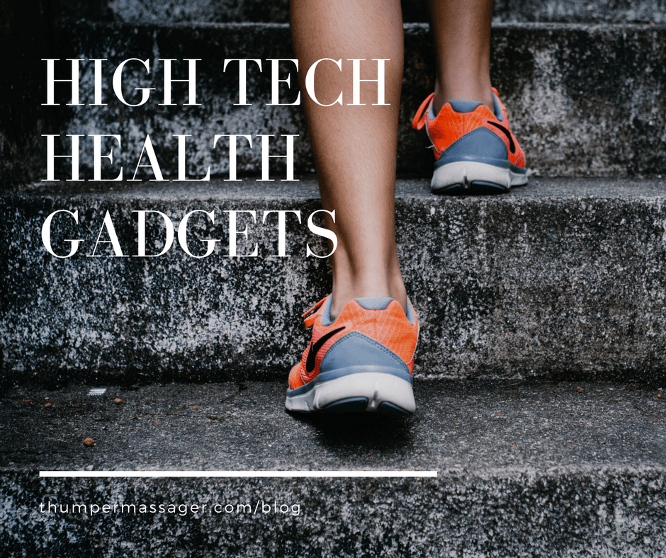 High Tech Health Gadgets