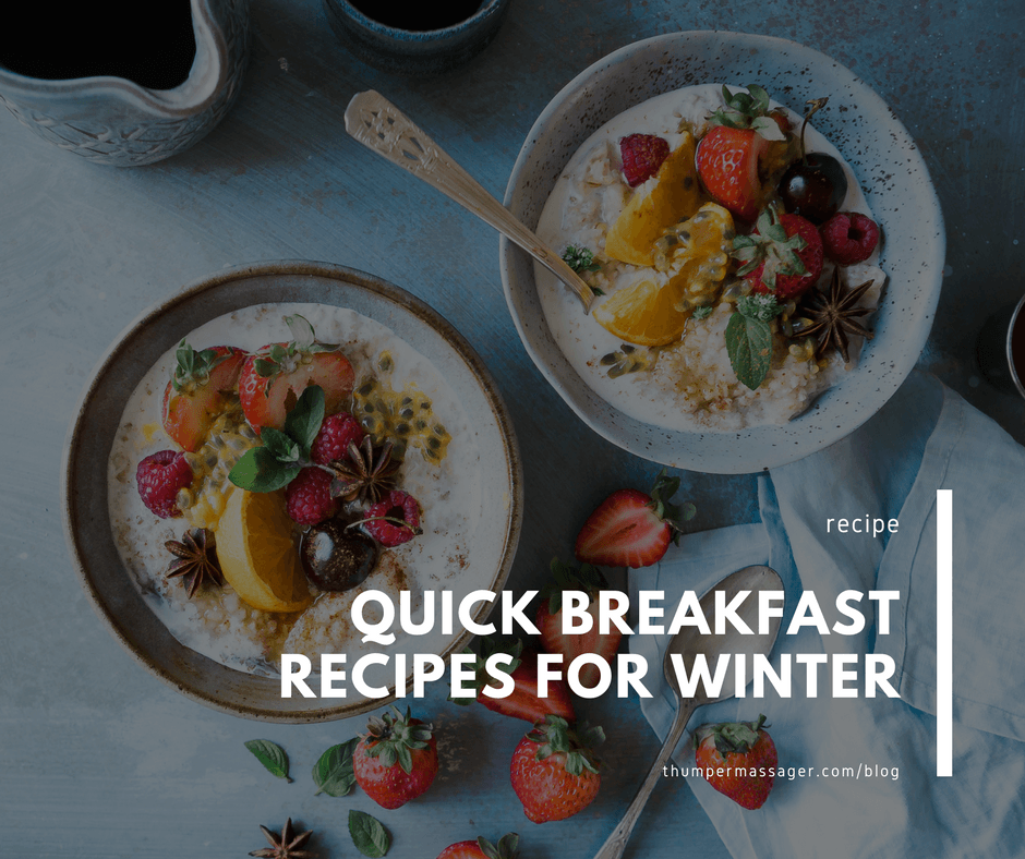 Quick Breakfast Recipes for Winter