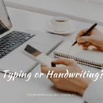 Typing or Handwriting?