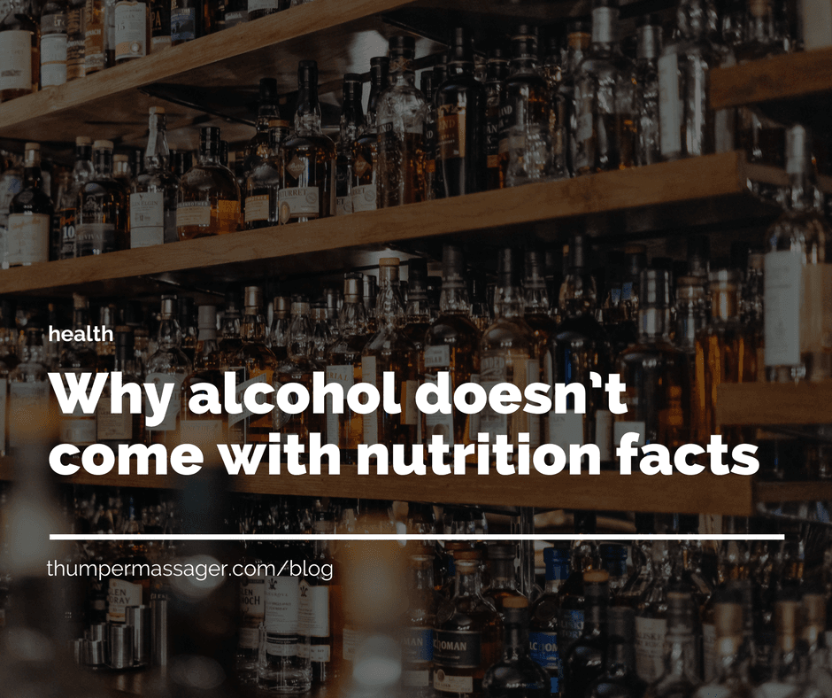 Why alcohol doesn't come with nutrition facts