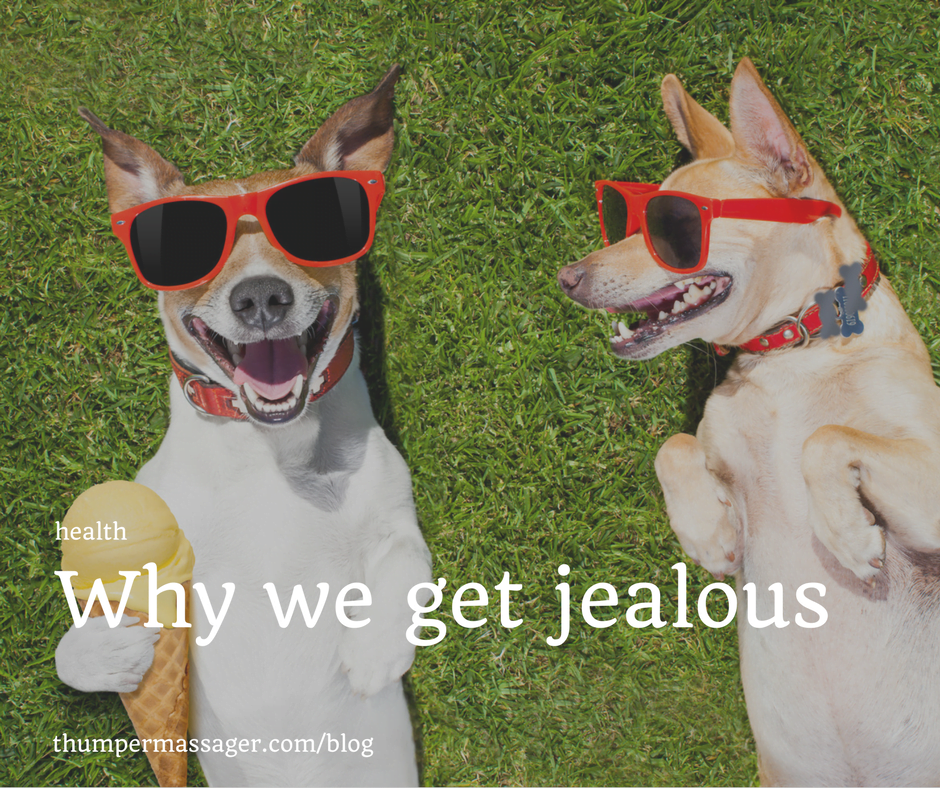 Why we get jealous
