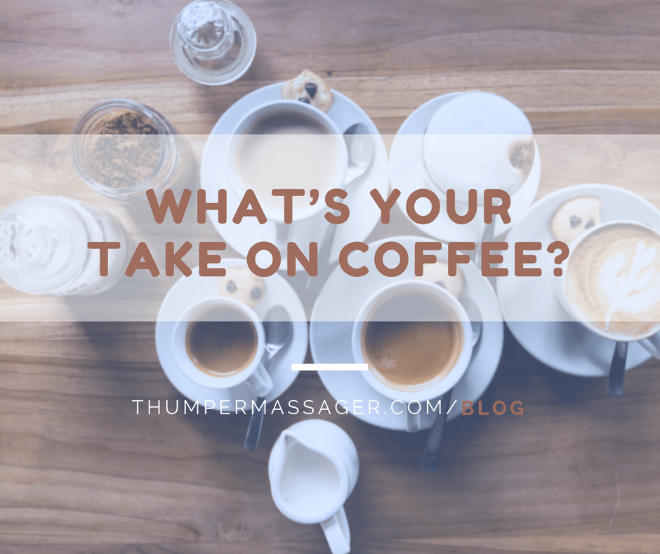 What's your take on coffee?